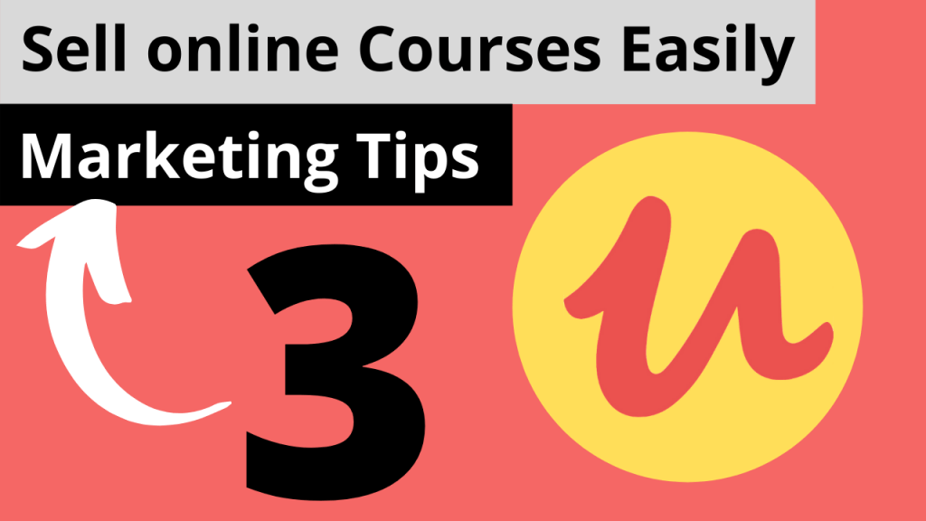 {How To Sell Online Courses} – 3 Tips To Sell Online Courses